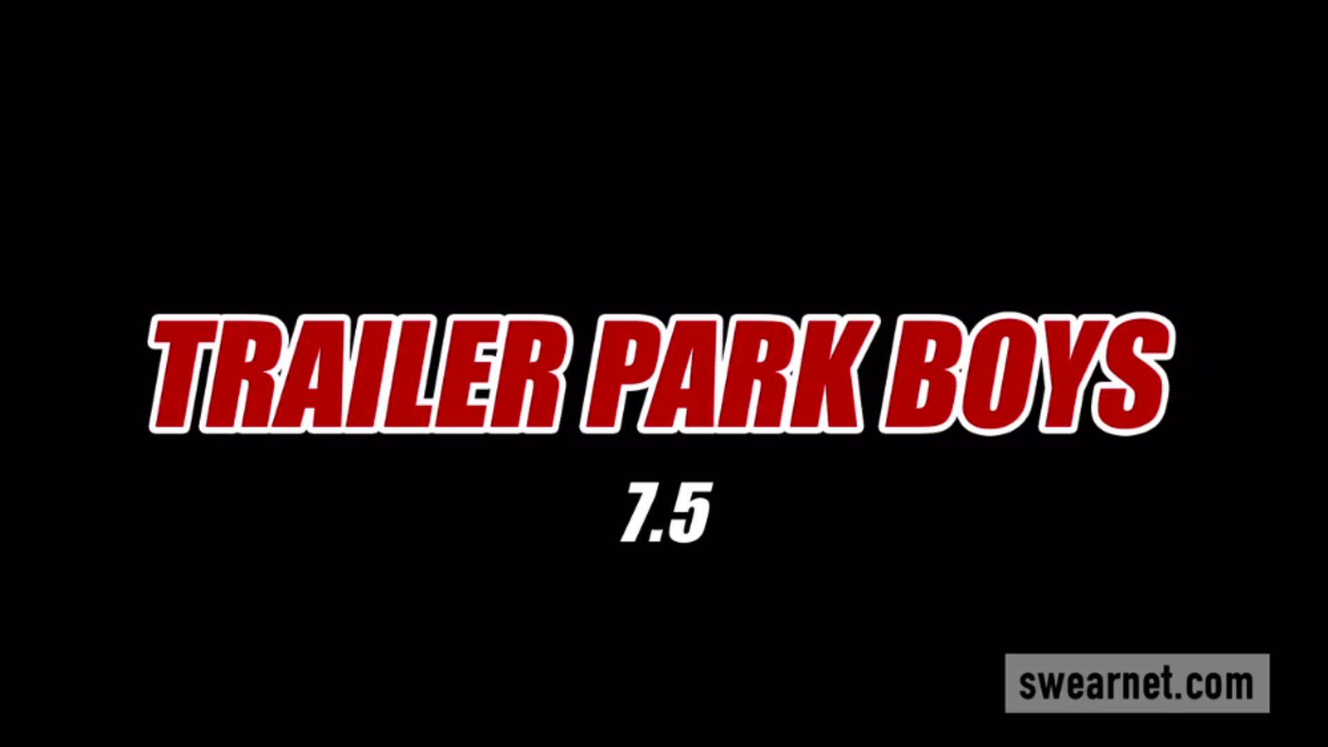 Trailer Park Boys Trailer Park Boys 7 5 Swearnet